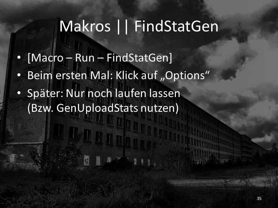 Makros || FindStatGen [Macro – Run – FindStatGen]